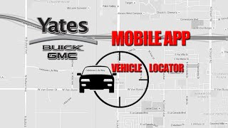 Yates Buick GMC Mobile App Vehicle Locator