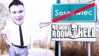 JAKAŚ WIOSKA KOŁO SOSNOWCA! | No More Room In Hell [#60] (With: EKIPA)
