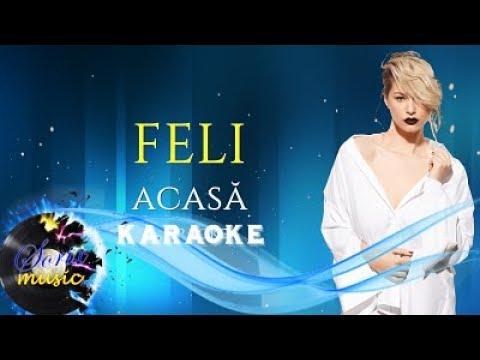 Feli- ACASĂ | Karaoke (Versuri/Lyrics)