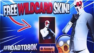 How to Get NEW Fortnite WILD CARD SKIN! Road to 80k! (Fortnite Battle Royale Free Skins)