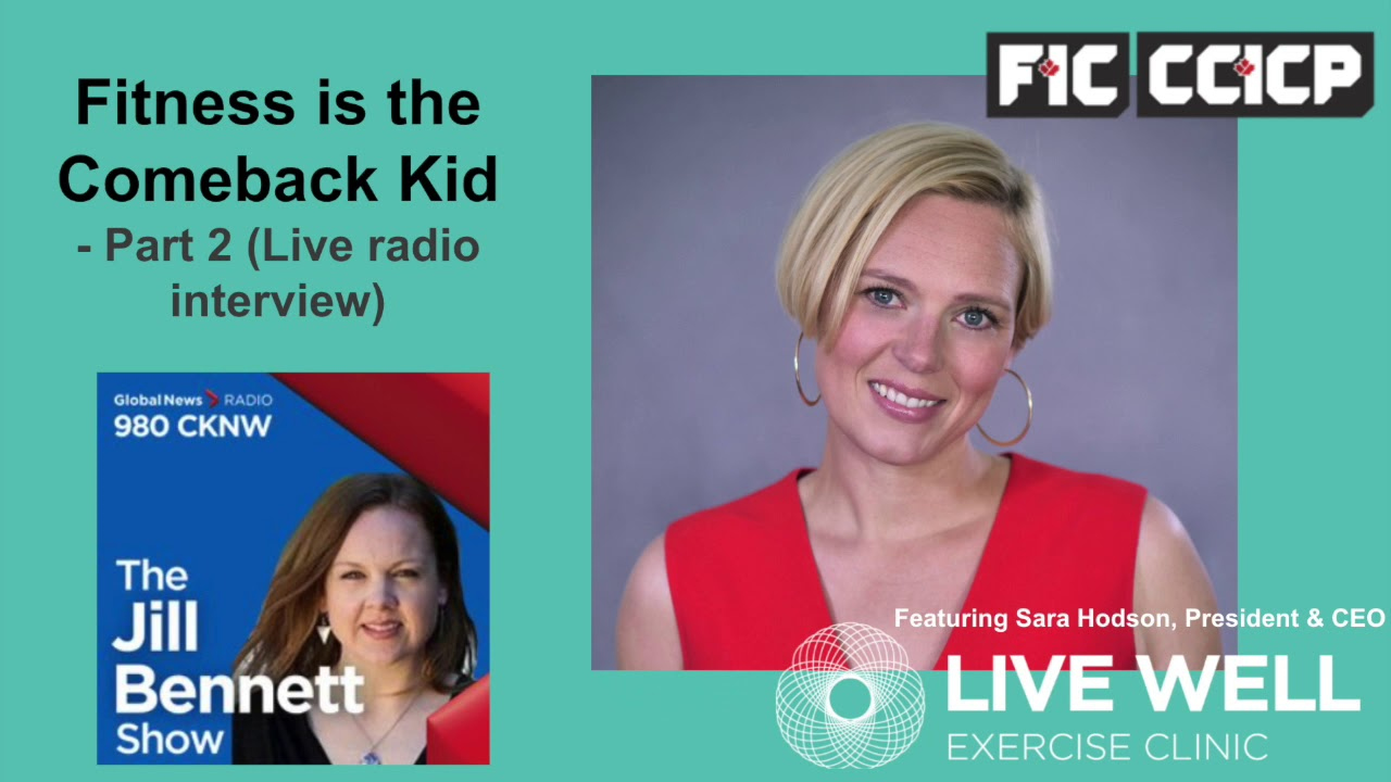 Fitness is the Comeback Kid - Part 2 // The Jill Bennett Show on CKNW