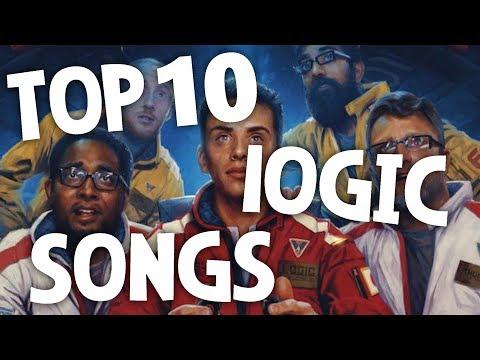MY TOP 10 FAVORITE LOGIC SONGS (messed up numbers lol)