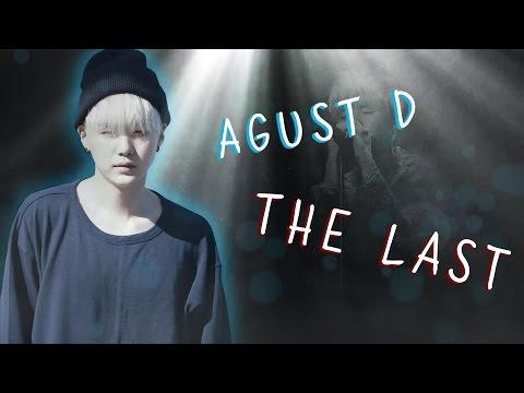 Agust D (SUGA) - 마지막 (The Last) [Lyrics Han|Rom|Eng]