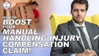 How To Boost Your Manual Handling Accident Compensation Claim ( 2019 ) UK