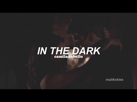 Camila Cabello - In The Dark (Traducida Al Español)