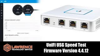 UniFi Security Gateway / USG Speed Test with Firmware Version 4.4.12