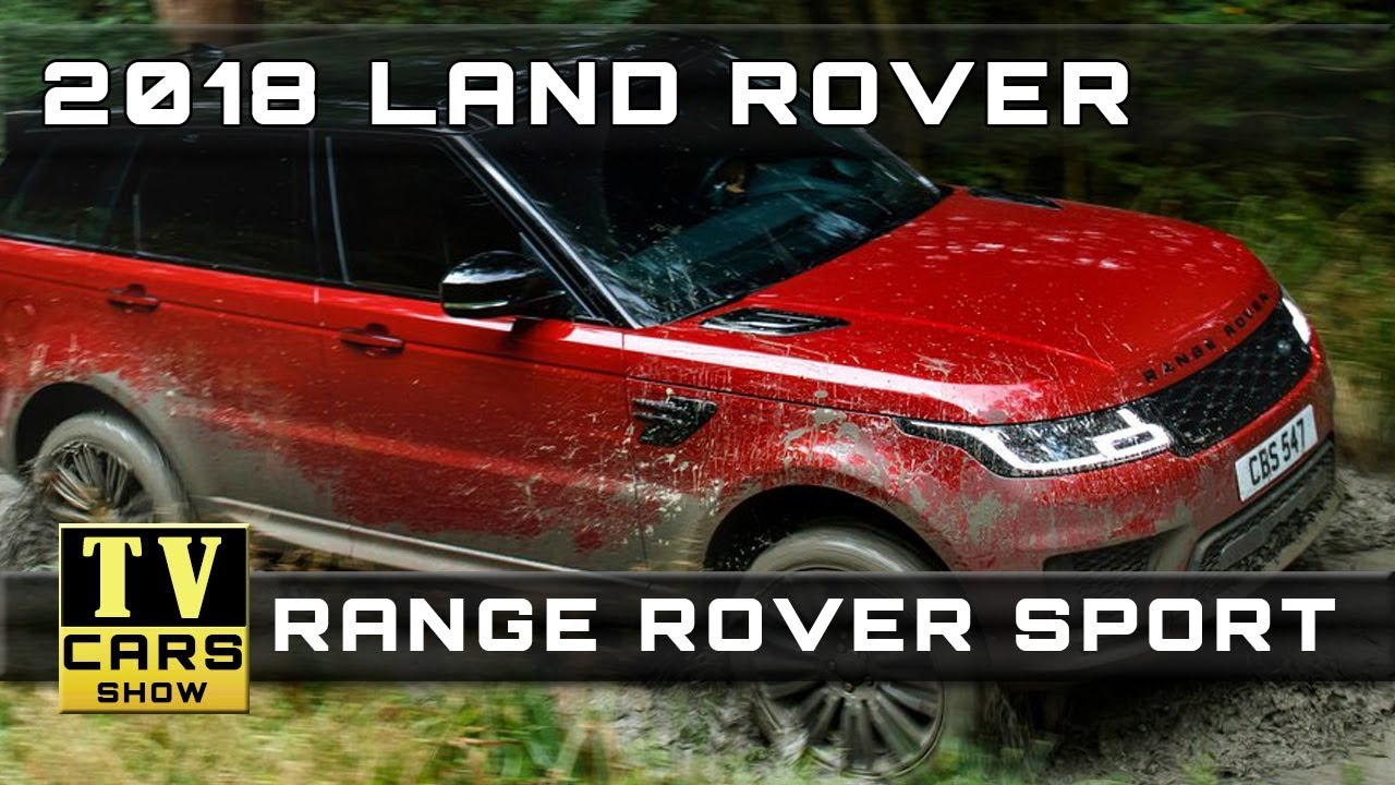 2018 land rover sport release date.  date 2018 land rover range sport release dates and prices and land rover sport release date