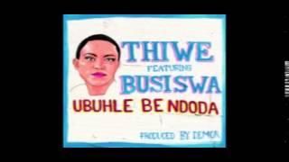 Thiwe – Ubuhle Bendoda (Official Audio)