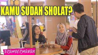 Reaksi Orang Waktu Di Ceramahin Tentang Sholat  - Bram Dermawan