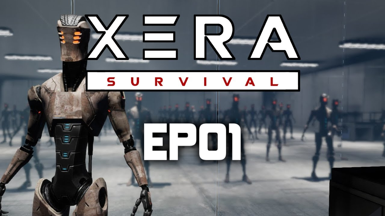 XERA Survival Gameplay | EP01 | Robots Took Over the World!