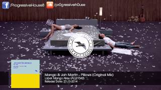 Mango & Jan Martin - Pillows (Original Mix)