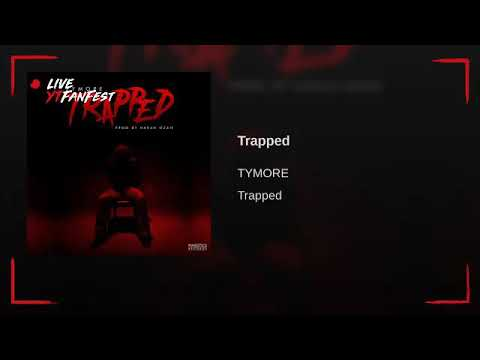 Tymore Trapped Official Mp3