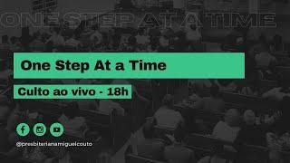 One Step At a Time | Missionária Fabiana