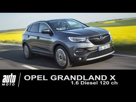 2018 Opel GRANDLAND X 1.6 diesel 120 ch ESSAI Auto-Moto.com
