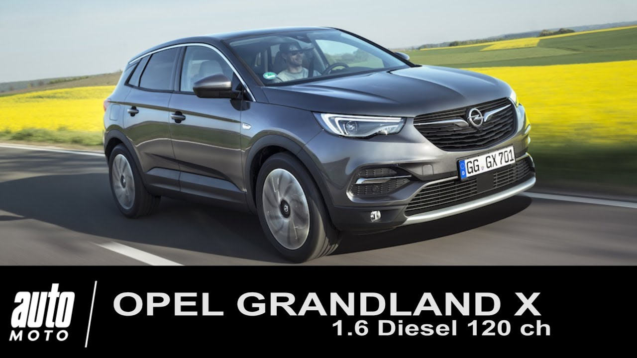 2018 opel grandland x 1 6 diesel 120 ch essai auto youtube. Black Bedroom Furniture Sets. Home Design Ideas