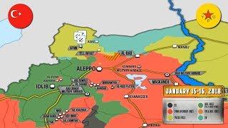 16 января 2018. Военная обстановка в Сирии. Турция грозит начать операцию против проамериканских сил