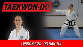 Do-San Tul - Taekwon-Do Lesson #24