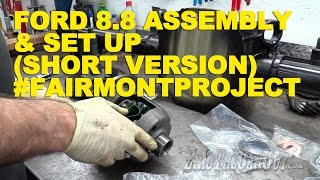 Ford 8.8 Assembly & Set Up (Short Version) #Fairmontproject
