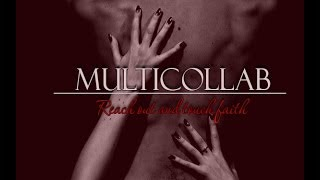 MultiCollab   Reach out and touch faith