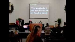 """No one else can Love You like I love You Lord"", ""You wont relent, my heart is Yours"" 2-21-2013"