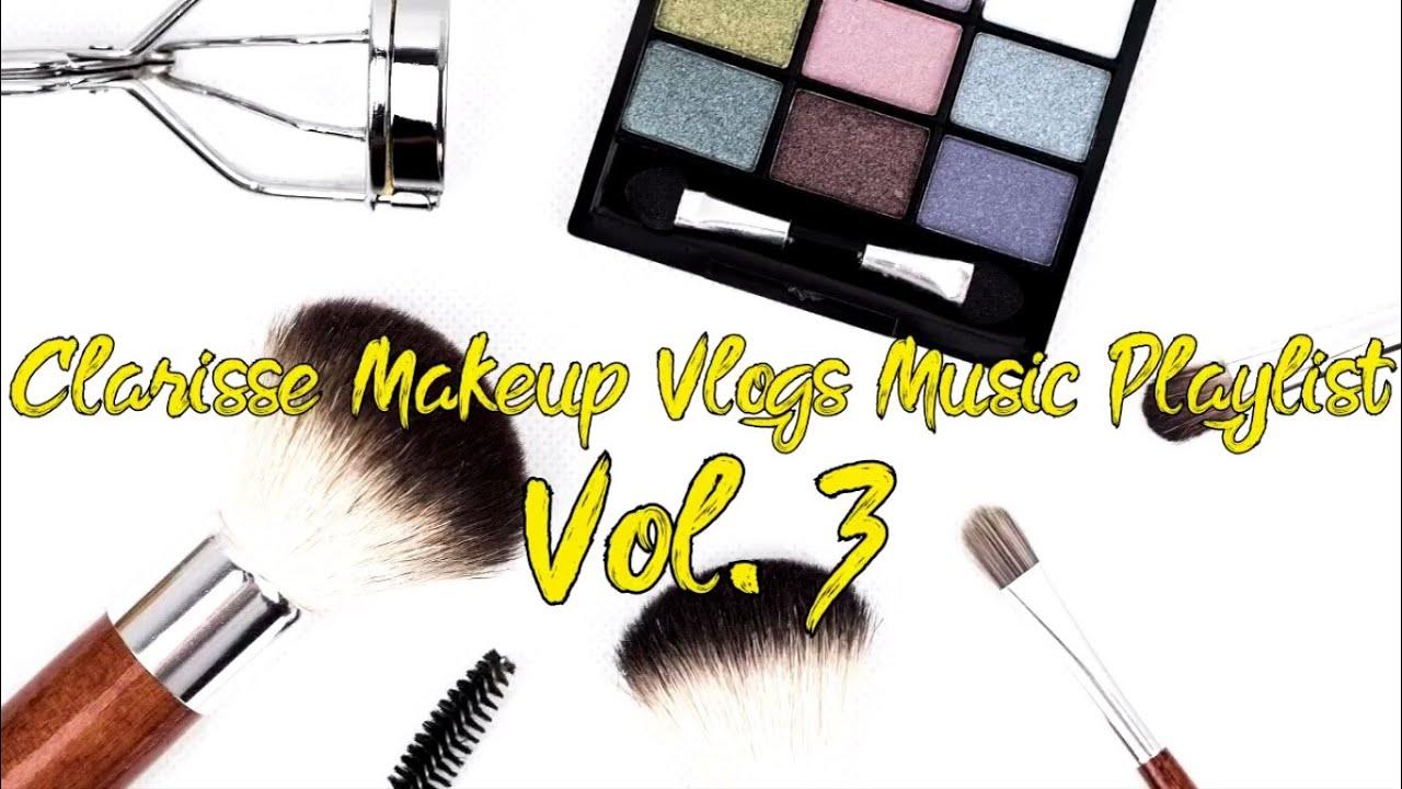 Clarisse Make up Vlogs Reggae Music Playlist to Chill Volume 3