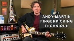 Andy Martin Fingerpicking Technique