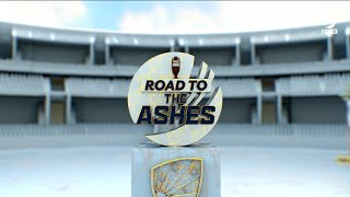 Road to the Ashes - Episode One I Fox Cricket