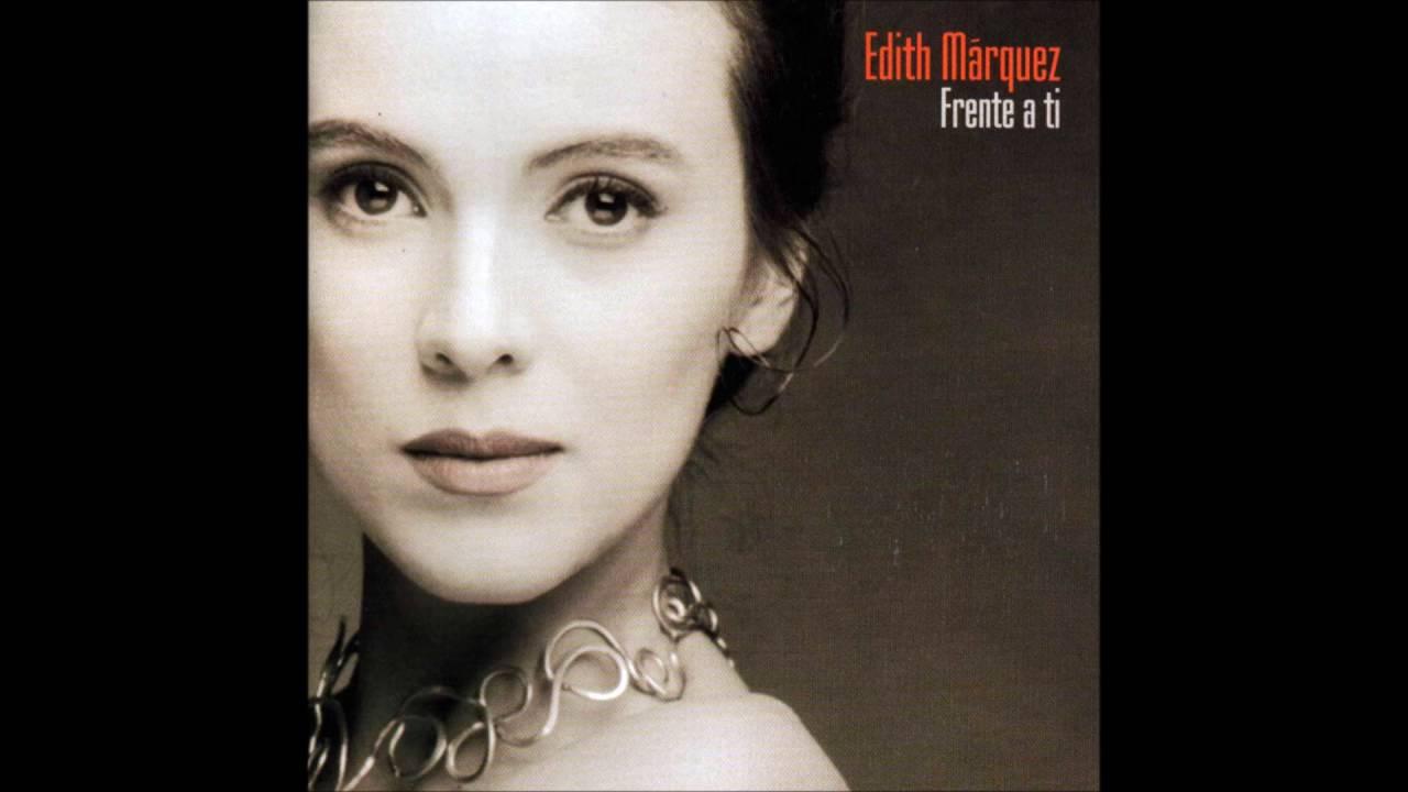 Edith Márquez - Mi error, mi fantasía