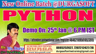 PYTHON Online Training By Mr. DURGA Sir