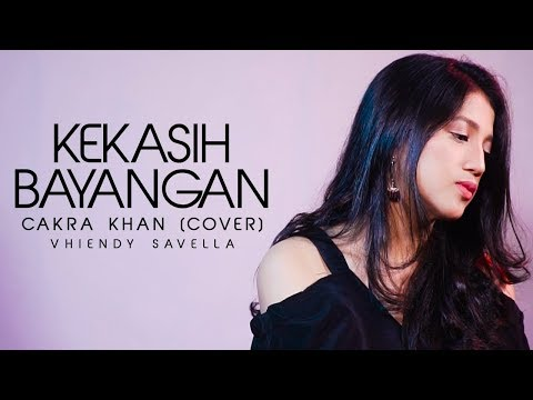 KEKASIH BAYANGAN - CAKRA KHAN (COVER) || Vhiendy Savella