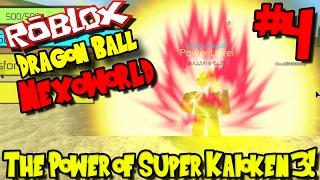DIE KRAFT VON SUPER KAIOKEN 3! | Roblox: Drachenball Nexoworld - Episode 4