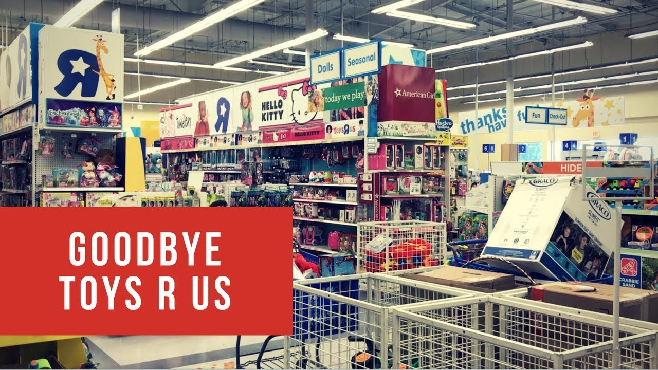 Toys For Business : Toys r us going out of business tribute reactions april