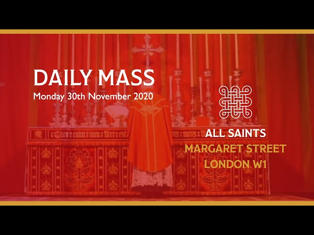 Daily Mass on St Andrews Day 30th November 2020