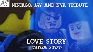 Ninjago: Jay And Nya Tribute- Love Story (Taylor Swift)