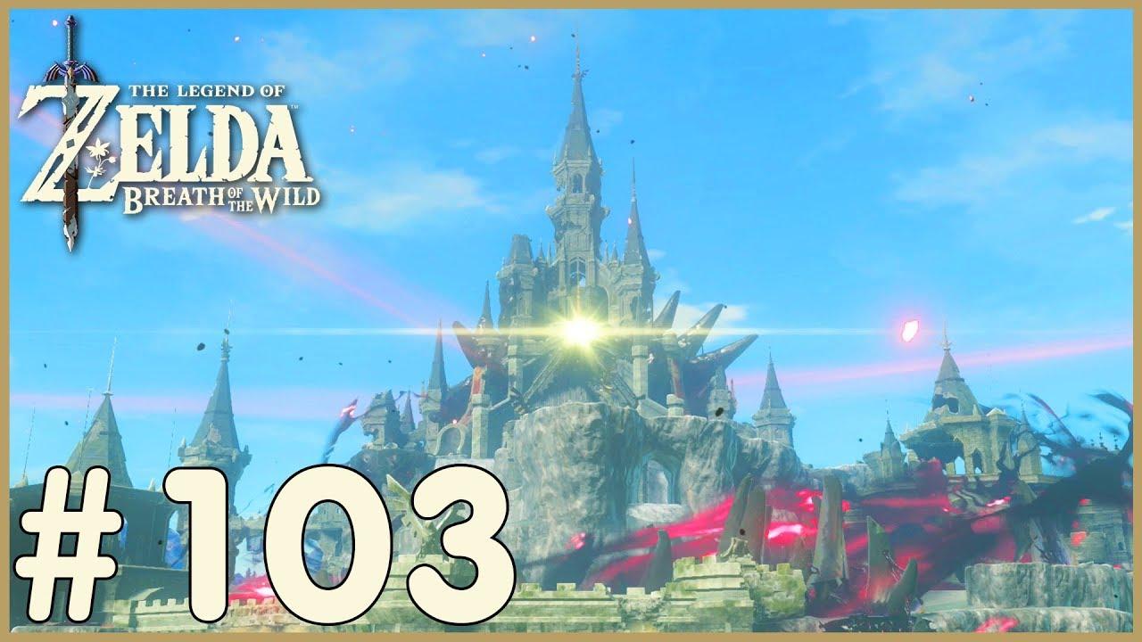 Zelda Breath Of The Wild Hyrule Castle 103 Youtube