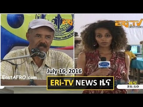 Eritrean News (July 16, 2016) | Eritrea ERi-TV