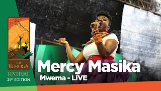 Mercy Masika - Mwema (Hip Hop Version) Live at The Koroga Festival