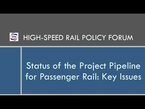 Status of the Project Pipeline for Passenger Rail: Key Issues