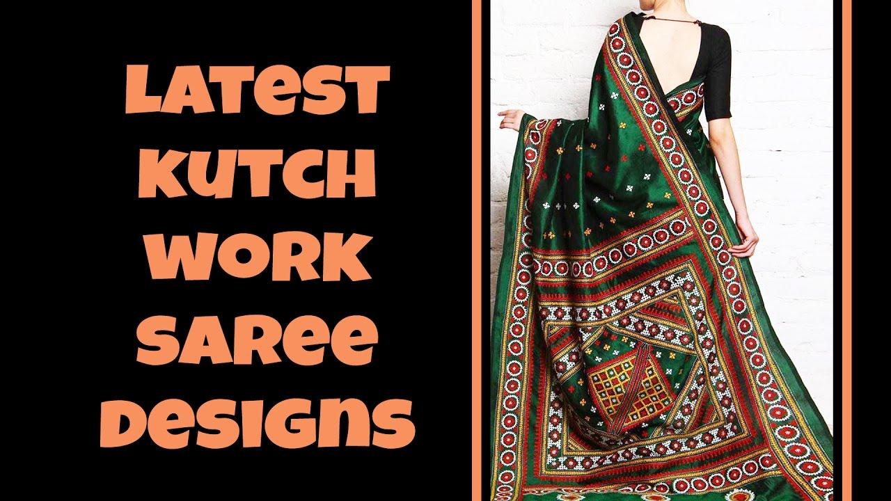 Latest Kutch Work Saree Designs Youtube