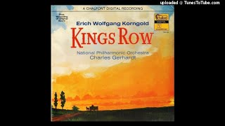 Erich Wolfgang Korngold : Kings Row, selections from the film music (1941) part one