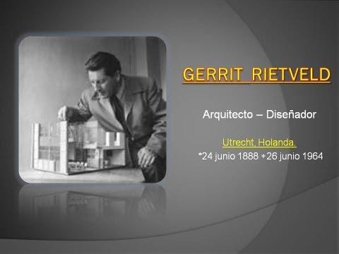 Gerrit Rietveld, arquitecto - diseñador.