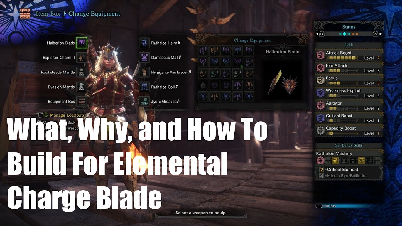 Mhw A Guide For Elemental Charge Blade Build Youtube