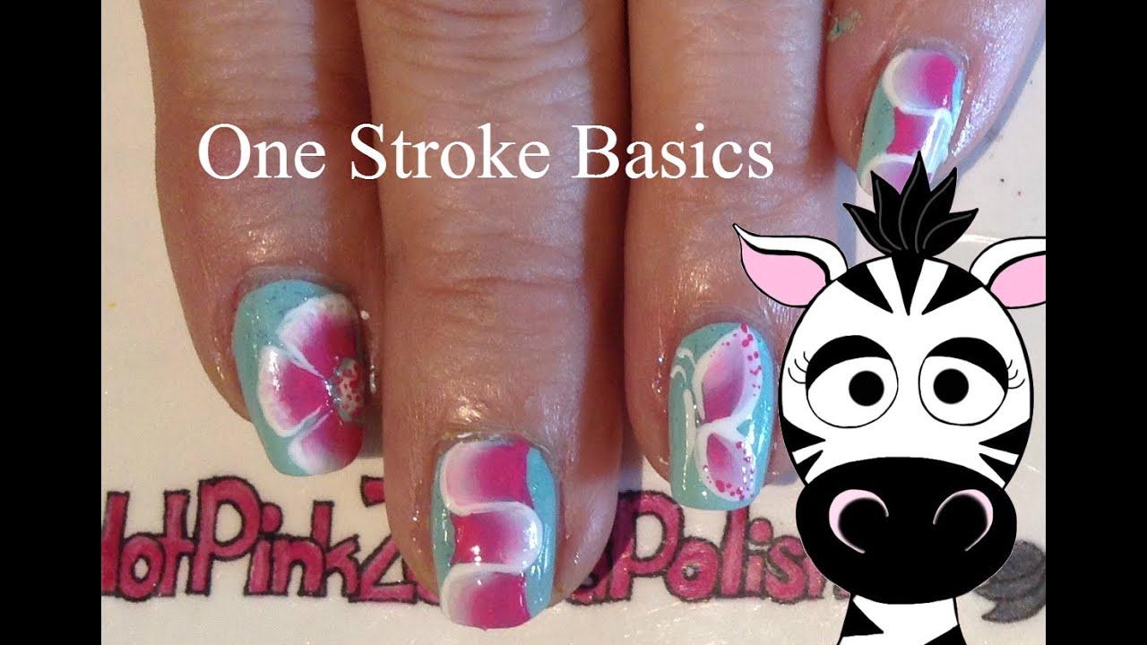 One Stroke Basics Nail Art Tutorial 3 Techniques One Move Youtube