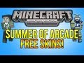 Minecraft (Xbox 360) - FREE SUMMER OF ARCADE SKINS - Availible Now! (Skin Pack 2 - SOA DLC)