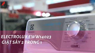 ELECTROLUX EWW14023 GIẶT SẤY 2 TRONG 1 | Siêu thị điện máy PICO