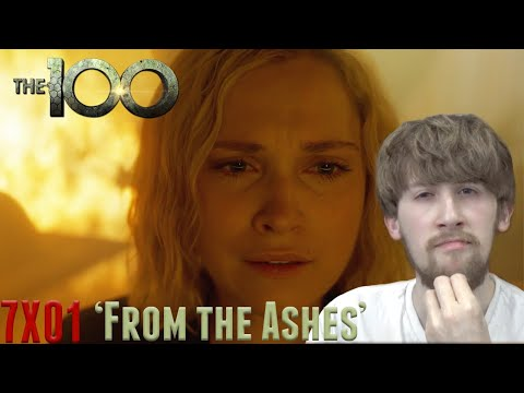 The 100 Season 7 Episode 1 - 'From The Ashes' Reaction