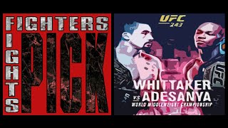 Fighters Pick Fights - Robert Whittaker vs. Israel Adesanya - UFC 243