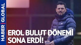 Serdar Ali Çelikler: Erol Bulut İlk Beşiktaş Maçından Sonra Gönderilmeliydi!