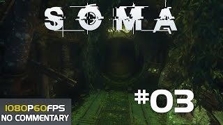 SOMA Walkthrough Gameplay Part 3