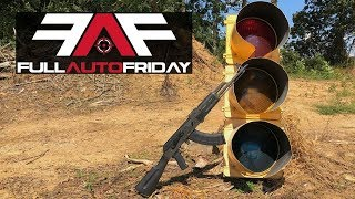 Full Auto Friday! AK-47 vs Traffic Light! 🚦